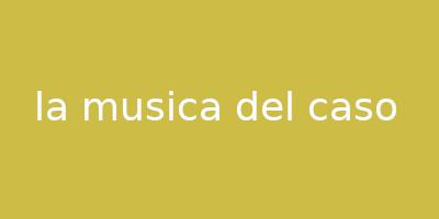 la musica del caso